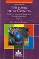 Historia de la Ciencia.Aportes para la formación del profesorado Volumen I