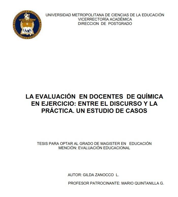 Gilda Zanocco .La Evaluación en Docentes de Química en ejercicio entre el discurso y la práctica. Un estudio de caso