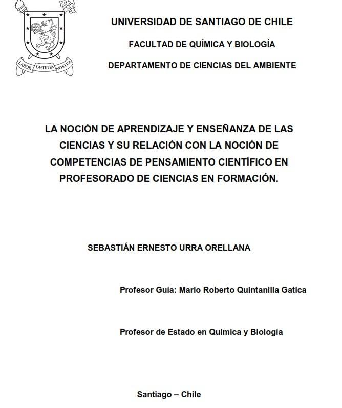 Sebastián Urra.La noción de Aprendizaje y Enseñanza de las Ciencias y su  relación con la noción de Competencias de Pensamiento Científico  en Profesorado de Ciencias en  Formación