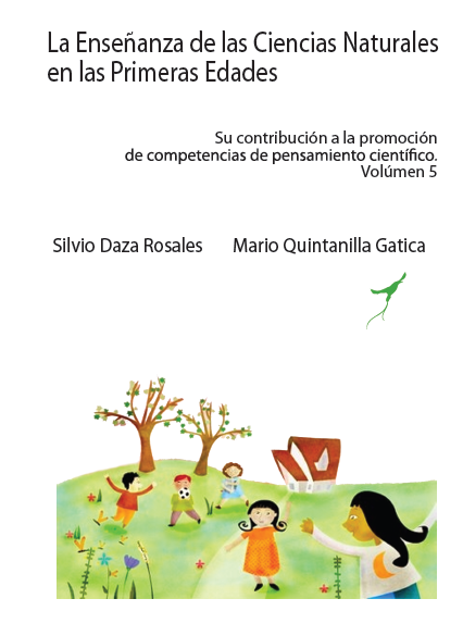 La Enseñanza De Las Ciencias Naturales En Las Primeras Edades Su Contribución A La Promoción De Competencias De Pensamiento Científico. Volumen 5