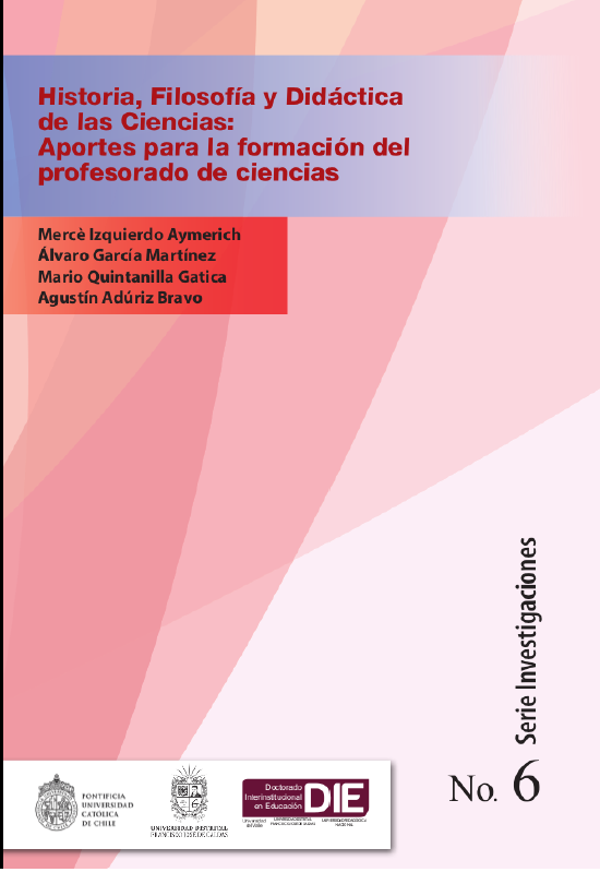 Historia, Filosofía y Didáctica de las Ciencias : Aporte para la formación de profesorado en  ciencias
