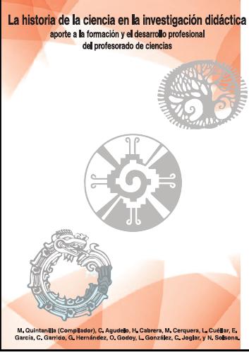 La historia de la ciencia en la investigación didáctica Aporte a la formación y el desarrollo profesional del profesorado de ciencias