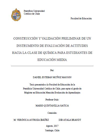 Muñoz Daniel.Construcción y validación preliminar   de un instrumento  de evaluación de  actitudes  hacia la clase de química para  estudiantes de educación media