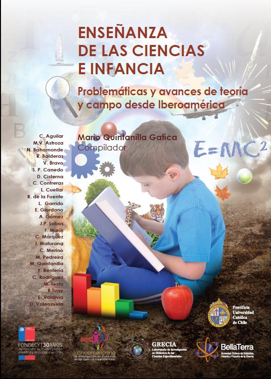 Enseñanza de la  Ciencia e Infancia . Problemáticas  y avances de  teoría y campos desde  Iberoamérica