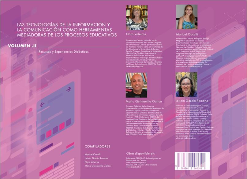 Las tecnologías de la información   y  la comunicación como herramientas  mediadoras de los procesos educativos  Volumen II Recursos y Experiencias Didácticas