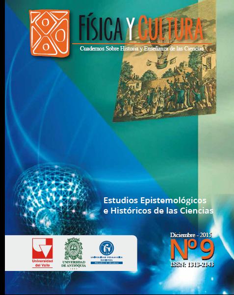 Física y Cultura .Cuadernos Sobre Historia y Enseñanza de las Ciencias Cultura Estudios Epistemológicos e Históricos de las Ciencias