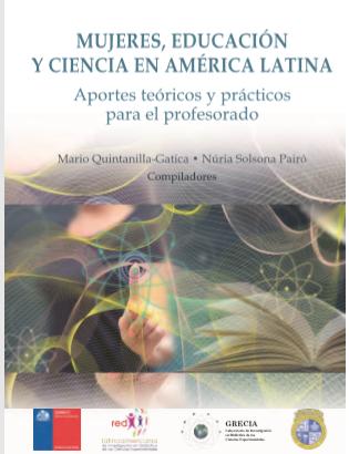 Mujeres, Educación y  Ciencia en  América Latina .Aportes teóricos y prácticos para el profesorado